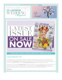 Your East Anglian Wedding magazine - September 2017 newsletter