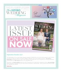 Your South Wales Wedding magazine - September 2017 newsletter