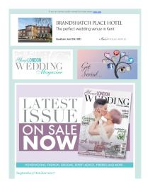 Your London Wedding magazine - September 2017 newsletter