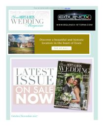 Your Herts & Beds Wedding magazine - October 2017 newsletter