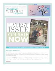 Your North East Wedding magazine - October 2017 newsletter