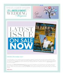 Your Bristol & Somerset Wedding magazine - November 2017 newsletter