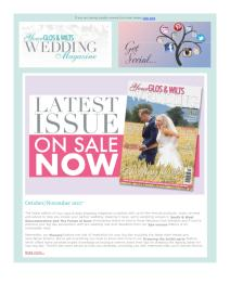 Your Gloucestershire & Wiltshire Wedding magazine - October 2017 newsletter
