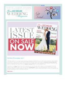Your East Anglian Wedding magazine - October 2017 newsletter