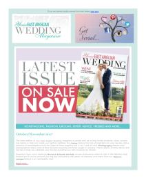 Your East Anglian Wedding magazine - November 2017 newsletter