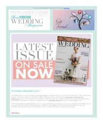 Your Yorkshire Wedding magazine - November 2017 newsletter
