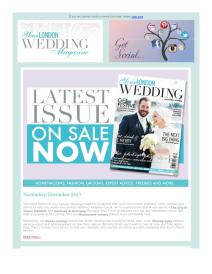 Your London Wedding magazine - December 2017 newsletter