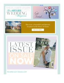 Your Herts and Beds Wedding magazine - December 2017 newsletter