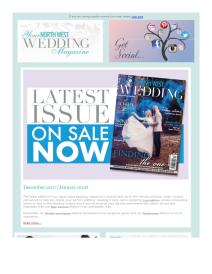 Your North West Wedding magazine - December 2017 newsletter