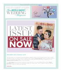 Your Bristol and Somerset Wedding magazine - January 2018 newsletter