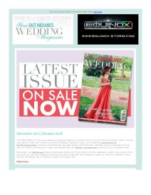 Your East Midlands Wedding magazine - December 2017 newsletter