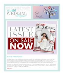 Your Kent Wedding magazine - January 2018 newsletter