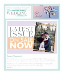 Your Hampshire and Dorset Wedding magazine - January 2018 newsletter
