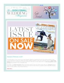 Your Devon and Cornwall Wedding magazine - January 2018 newsletter