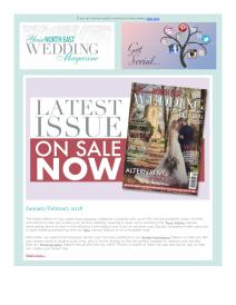 Your North East Wedding magazine - January 2018 newsletter