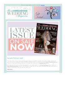 Your Cheshire & Merseyside Wedding magazine - January 2018 newsletter