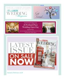 Your London Wedding magazine - January 2018 newsletter