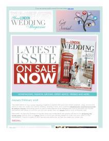 Your London Wedding magazine - February 2018 newsletter
