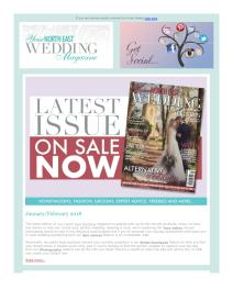Your North East Wedding magazine - February 2018 newsletter