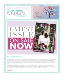 Your East Midlands Wedding magazine - February 2018 newsletter