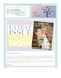Your East Anglian Wedding magazine - February 2018 newsletter