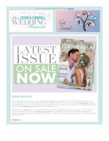 Your Devon and Cornwall Wedding magazine - March 2018 newsletter