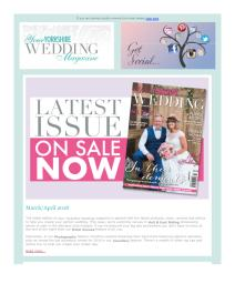 Your Yorkshire Wedding magazine - March 2018 newsletter