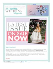 Your South Wales Wedding magazine - March 2018 newsletter