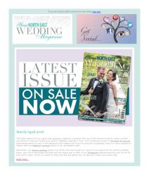 Your North East Wedding magazine - March 2018 newsletter