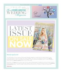 Your Cheshire & Merseyside Wedding magazine - March 2018 newsletter