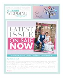 Your Yorkshire Wedding magazine - April 2018 newsletter