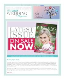 Your London Wedding magazine - April 2018 newsletter