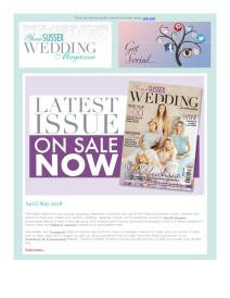 Your Sussex Wedding magazine - April 2018 newsletter