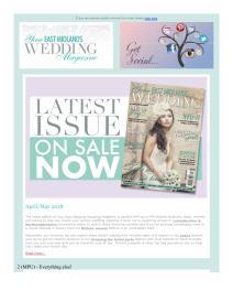 Your East Midlands Wedding magazine - April 2018 newsletter