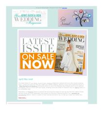 Your Berks, Bucks and Oxon Wedding magazine - April 2018 newsletter
