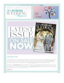 Your West Midlands Wedding magazine - April 2018 newsletter