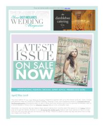 Your East Midlands Wedding magazine - May 2018 newsletter