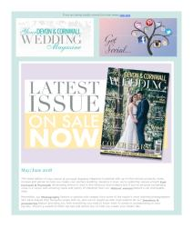 Your Devon and Cornwall Wedding magazine - May 2018 newsletter