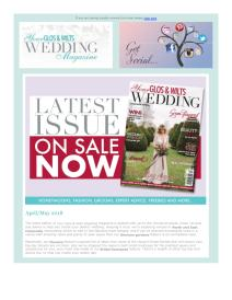 Your Glos & Wilts Wedding magazine - May 2018 newsletter