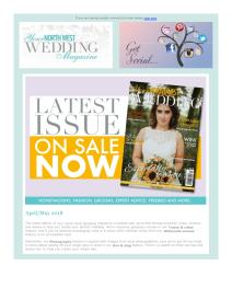 Your North West Wedding magazine - May 2018 newsletter