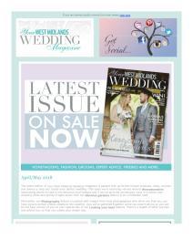 Your West Midlands Wedding magazine - May 2018 newsletter