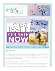 Your Yorkshire Wedding magazine - May 2018 newsletter