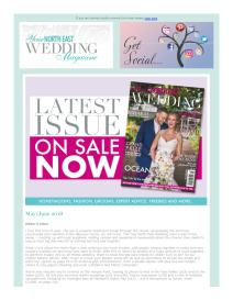 Your North East Wedding magazine - June 2018 newsletter