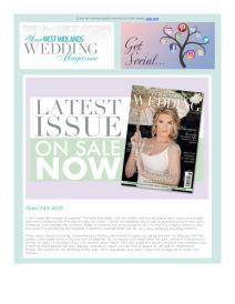 Your West Midlands Wedding magazine - June 2018 newsletter