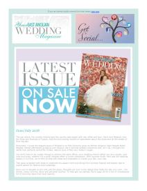 Your East Anglian Wedding magazine - June 2018 newsletter