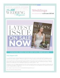 Your Kent Wedding magazine - July 2018 newsletter