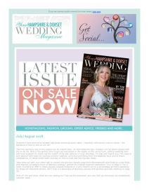 Your Hampshire and Dorset Wedding magazine - July 2018 newsletter