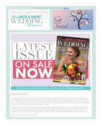 Your Bristol and Somerset Wedding magazine - August 2018 newsletter