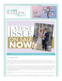Your London Wedding magazine - July 2018 newsletter