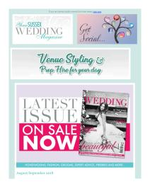 Your Sussex Wedding magazine - August 2018 newsletter